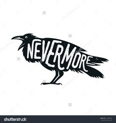 Raven Illustration With Word Nevermore. T-Shirt, Bag, Poster Print Design…