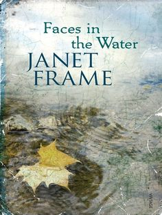 Faces in the Water: Janet Frame: 9780807609576: Amazon.com: Books