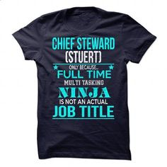 Chief steward (Stuert) - #womens tee #zip up hoodie. SIMILAR ITEMS => https://www.sunfrog.com/No-Category/Chief-steward-Stuert-88774714-Guys.html?68278