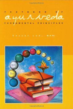 Textbook of Ayurveda, Vol. 1: Fundamental Principles of Ayurveda by Vasant Lad http://smile.amazon.com/dp/1883725070/ref=cm_sw_r_pi_dp_9k3.ub0Q51MRK