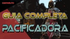 Guia completa Pacificadora FOR HONOR equipo, habilidades y movimientos |...