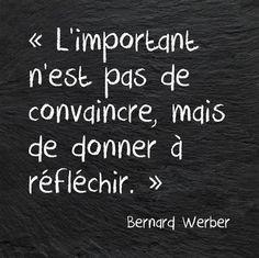 L'important n'est pas de convaincre, mais de donner à reflechir. L'..., #à #convaincre #de #donner #important #l39 #L39important #Mais #n39est #pas #reflechir,