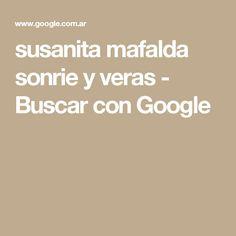 susanita mafalda sonrie y veras - Buscar con Google
