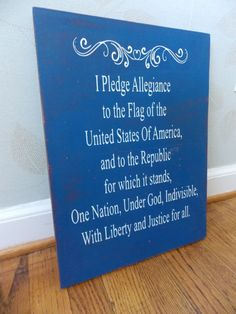 Pledge of Allegiance wood sign  Available on etsy.com/shop/irislanedesigns