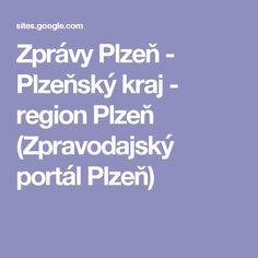 Zprávy Plzeň - Plzeňský kraj - region Plzeň (Zpravodajský portál Plzeň)