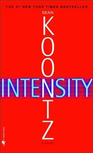 Book: Intensity by Dean Koontz.  It's a murder mystery.. it IS intense. I could not put it down.. literally I read it straight through the night!