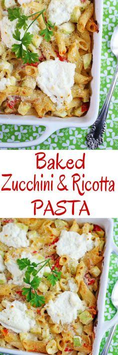 Baked Zucchini and Ricotta Pasta #casseroles #bakedpasta #zucchini