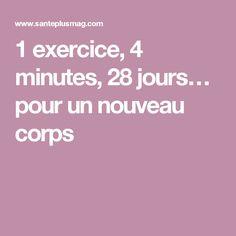 1 exercice, 4 minutes, 28 jours… pour un nouveau corps