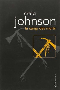 Le camp des morts - Craig Johnson