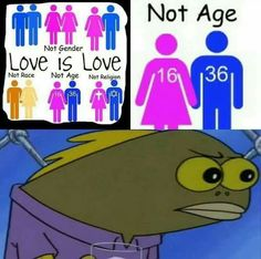 The age thing is a very serious topic for me. So no. Some cases of age are not love. Not really.