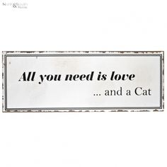 Tabliczka ALL YOU NEED IS LOVE AND A CAT