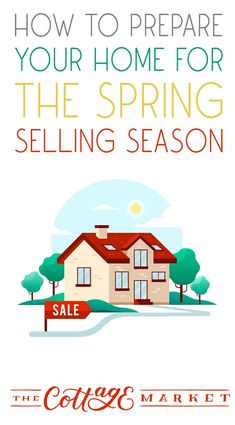 How to Prepare Your Home for the Spring Selling Season #PrepareYourHomeForSale #HomeSales #PrepareYourHomeForSale