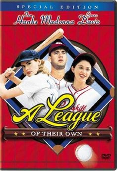 Directed by Penny Marshall.  With Tom Hanks, Geena Davis, Lori Petty, Madonna. Two sisters join the first female professional baseball league and struggle to help it succeed amidst their own growing rivalry.