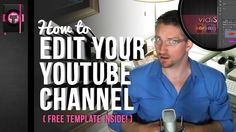 How to Edit Your YouTube Channel NEW for 2013