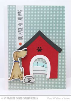 You Make My Tail Wag Stamp Set, You Make My Tail Wag Die-namics, Dog House Die-namics - Vera Wirianta Yates  #mftstamps