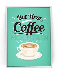 But First Coffee Printable Kitchen Print Art Poster by TheGlassMountain on Etsy