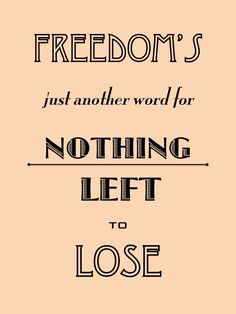 Kris Kristofferson wrote it and Janis Joplin sang it right! Janis Joplin Lyrics, Janis Joplin Quotes, I Love Music, Music Is Life, Lyric Quotes, Me Quotes, Me And Bobby Mcgee, Sing To Me, Music Lyrics