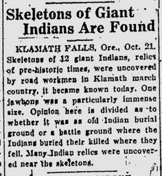 Nephilim Skeletal Remains Uncovered in Oregon Eugene Register Guard Oct. 21 1924 Skeletons of Giant Indians Are Found Klamath Falls . Ancient Mysteries, Ancient Artifacts, Human Giant, Nephilim Giants, Giant Skeleton, Genesis 6, Klamath Falls, Unexplained Phenomena, Muscle Anatomy
