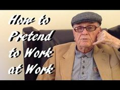 How to Pretend to Work at Work