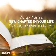 You can't start a new chapter in your life if you keep re-reading the last one. #Qotd #Quotes #Inspiration #Motivation #Health #WeightLoss #Fitness #FitFam