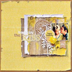 Kaisercraft Finders Keepers CollectionThe Birthday Kiss Layout - Layout Gallery