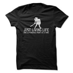 Just Living Life One Experience Point At A Time Funny Gaming T Shirt T-Shirt Hoodie Sweatshirts iao. Check price ==► http://graphictshirts.xyz/?p=61308