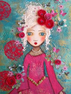 From: Made-By-Me....Julie Ryder: Marie Antoinette…..mixed media on canvas... So very vibrant and colorful