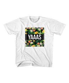 This White 'YAAAS' Tee - Toddler & Kids by American Classics is perfect! #zulilyfinds