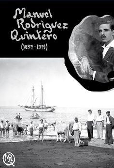Exposición de fotografías antiguas de #LaPalma de Manuel Rodríguez Quintero