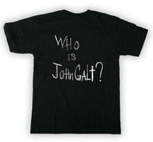 Who is John Galt? I can't wait for the third movie to come out! Atlas Shrugged Part 3. Wearing this shirt tonight for the movie :D