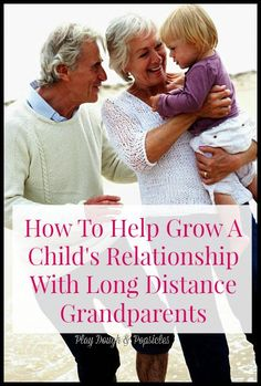 Tips & Ideas to help grow a child's relationship with long distance grandparents. Pen Pal, Special Projects, Involving in School, and more.