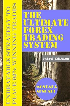 The Ultimate Forex Trading System-Unbeatable Strategy to ... https://www.amazon.com/dp/B00DFL34VS/ref=cm_sw_r_pi_dp_x_Tjv1ybECS19Y1