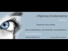 L'Hypnose Ericksonienne : Une connaissance, une évolution, une profession par Thierry Kallfass - YouTube