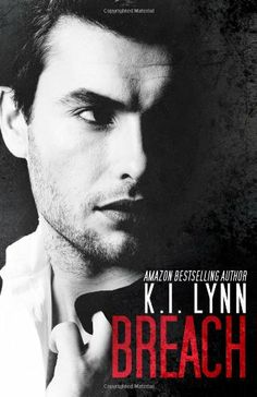 Breach (Volume 1) by K. I. Lynn. Delilah Palmer has always maintained control of her life and outward personality, blocking the truth that's just below the surface.