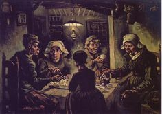 """vincentvangogh-art: """"The Potato Eaters, completed in 1885, is considered by many to be Van Gogh's first great work of art. At the time of its creation, Van Gogh had only recently started painting and had not yet mastered the techniques that would..."""