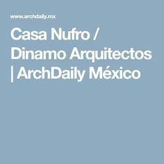 Casa Nufro Dinamo Arquitectos