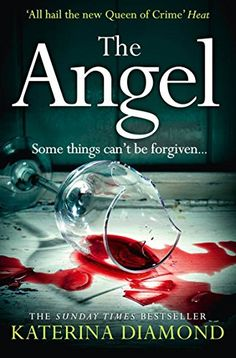 """Read """"The Angel"""" by Katerina Diamond available from Rakuten Kobo. The bestseller and Queen of Thrillers is back… 'A terrific story, originally told. All hail the new Queen of Crime! I Love Books, Great Books, Books To Read, Amazing Books, Page Turner, Book Collection, Book Lists, Book Series, Book Worms"""
