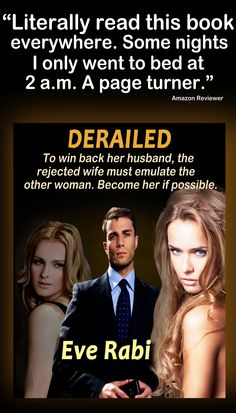 "#books #RomanceNovels #Reading #GoodBooks #Fiction #Pinterest #Kindle #romance ""Literally read his book everywhere. Some nights I didn't go to be until after 2 am. A page turner."" #DERAILED #books #LatestReleasesInBooks #RomanceNovels #CrimeThrillers, #StoriesOfRevenge #EveRabiAuthor #FictionForWomen #TheOtherWoman Amazon UK: http://amzn.to/1E4daO8 Amazon US: http://amzn.to/1HjUnP8 Amazon Australia: http://bit.ly/1LZCrj3"