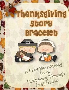 Story of Thanksgiving Bracelet - FREEBIE!