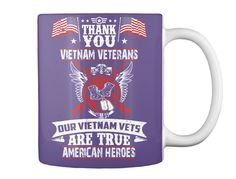 Thank You Vietnam Veterans Our Vietnam Vets American Heroes Purple mug  https://teespring.com/vietnam-veterans-t-shirt