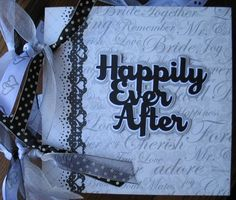 Wedding scrapbook layout - sentiment for the final page - ribbons to tie album pages together. Wedding Scrapbook Pages, Scrapbook Quotes, Scrapbook Page Layouts, Scrapbook Albums, Scrapbooking Ideas, Scrapbook Cards, Wedding Album, Wedding Book, Wedding Cards