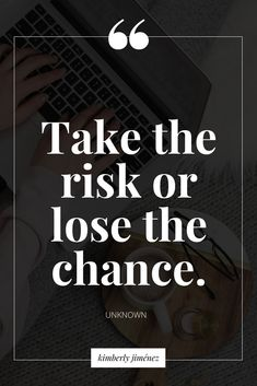Take the Risk or Lose the Chance. You can't calculate everything for the best timing. Great Quotes, Quotes To Live By, Me Quotes, Motivational Quotes, Inspirational Quotes, Cool Words, Wise Words, Note To Self, Motivation Inspiration