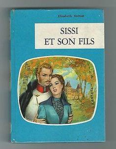 SISSI ET SON FILS par Elisabeth BURNAT - O.D.E.J. Paris 1960