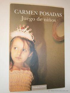 Libros de segunda mano: JUEGO DE NIÑOS – Carmen Posadas. Círculo de Lectores, 2006 - Foto 2 - 53267688