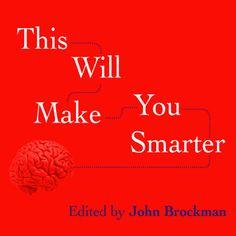 This Will Make You Smarter - Ljudbok - John Brockman - Storytel