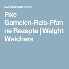 Fixe Garnelen-Reis-Pfanne Rezepte | Weight Watchers