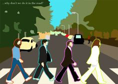 The Beatles, Abbey Road: Why dont we do it in the road? by BabysOnFire