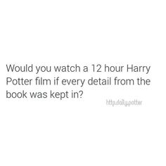 *in my best Snape voice* Obviously...