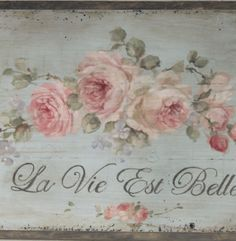 French Farmhouse Roses Life is Beautiful by Debi Coules - Debi Coules Romantic Art