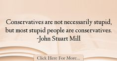 John Stuart Mill Quotes About Politics - 54837
